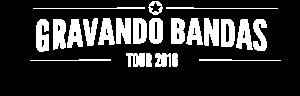 Gravando Bandas Tour 2017